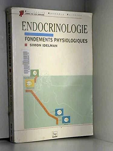 9782706103995: Endocrinologie : Fondements physiologiques