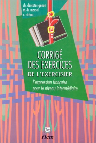 L'Exercisier: Key (French Edition): Brun, Morsel