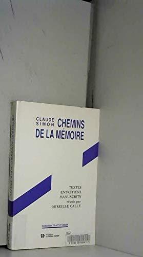 9782706105241: claude simon, chemins de la memoire [Paperback] by CALLE