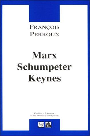 9782706105432: Oeuvres complètes, tome 6 : Théorie et histoire de la pensée économique : Marx, Schumpeter, Keynes
