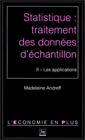 9782706105517: Statistique : traitement des donn�es d'�chantillon. Les applications, tome 2