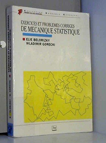 9782706105982: Exercices et problèmes corrigés de mécanique statistique