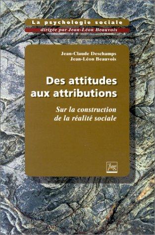 """""""la psychologie sociale t.2 ; des attitudes aux attributions"""": Jean-Claude Deschamps"""