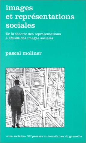9782706107023: Images et repr�sentations sociales : De la th�orie des repr�sentations � l'�tude des images sociales