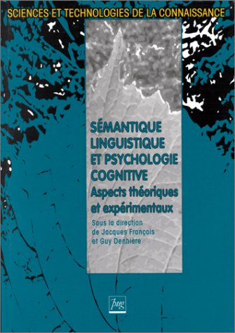 9782706107207: S�mantique linguistique et psychologie cognitive : Aspects th�oriques et exp�rimentaux