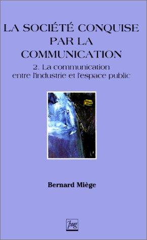 9782706107245: La société conquise par la communication