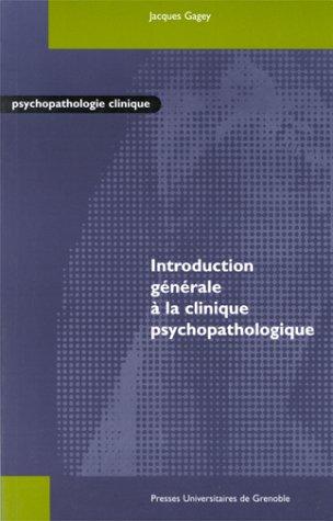 9782706108778: Introduction générale à la clinique psychopathologique