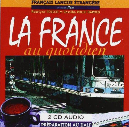 9782706109072: France au quotidien 2cd audio (Fle K7)