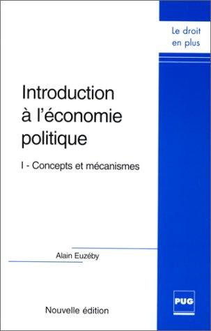 9782706109119: Introduction a l'économie politique t.1 concepts et mécanismes