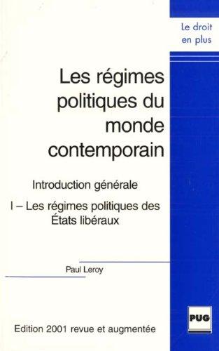 9782706109126: Les régimes politiques du monde contemporain, tome 1 : Introduction générale, Les régimes politiques des Etats libéraux