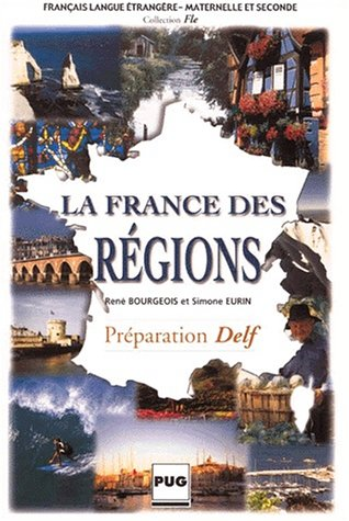 9782706109560: La France des régions (Français langue étrangère)