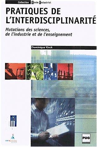 9782706109591: Pratiques de l'interdisciplinarité : Mutations des sciences