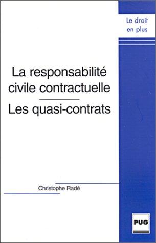 9782706109836: La responsabilité civile contractuelle : Les quasi-contrats