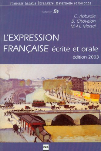 9782706110597: L'Expression Francaise (English, French and French Edition)