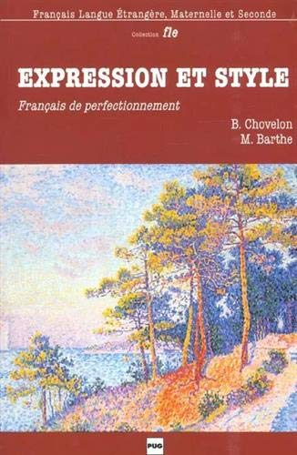9782706110818: Expression et Style (French Edition)