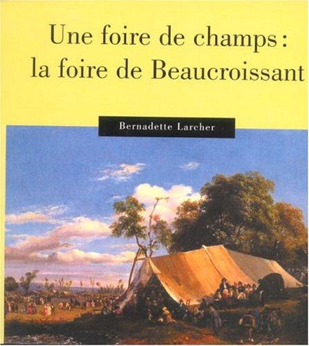 Une foire de champs (French Edition): Bernadette Larcher
