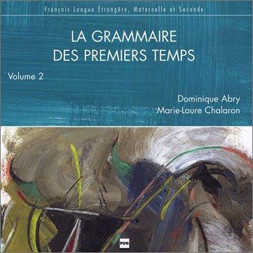 9782706112096: La grammaire des premiers temps t.2 CD audio (Fra Lang CD/K7)