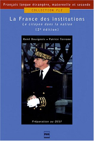 9782706112119: La France des institutions le citoyen dans la nation (FLE)