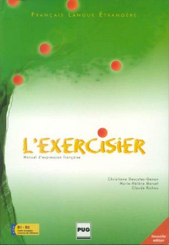 L'Exercisier: Manuel d'expression Francaise, 2nd edition: and Richou Descotes-Genon