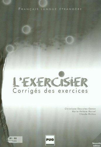 9782706112577: L'Exercisier. Corrigés Des Exercices (Français langue étrangère)