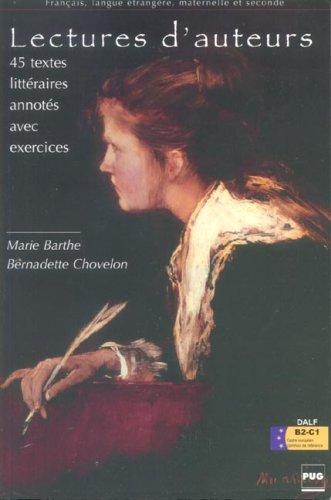 9782706112591: Lectures d'auteurs : 45 Textes littéraires annotés avec exercices Niveaux moyens Classes de FLE - DELF et DALF
