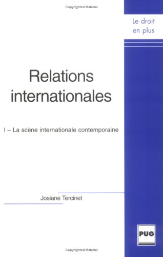 9782706112966: Relations internationales : Tome 1, La sc�ne internationale contemporaine