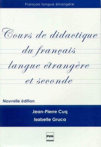 9782706113017: Cours de didactique du français langue étrangère et seconde