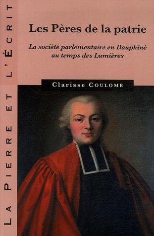 Les Pères de la patrie (French Edition): Clarisse Coulomb