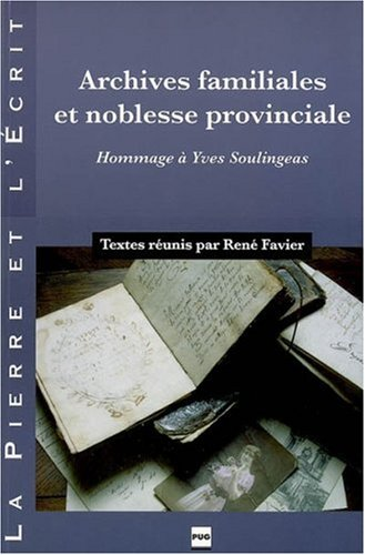 9782706113543: Archives familiales et noblesse provinciale (French Edition)