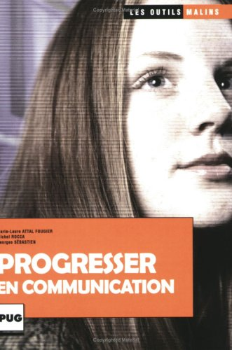 9782706113819: Progresser en communication (French Edition)