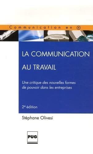 9782706113826: La Communication au travail (French Edition)
