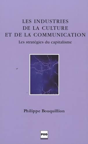 9782706114366: Les Industries de la culture et de la communication (French Edition)