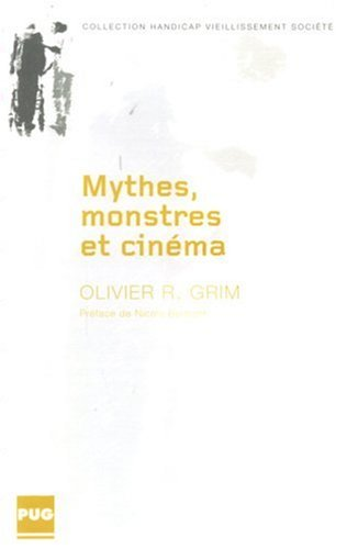 Mythes, monstres et cinéma (French Edition)