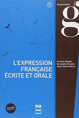 9782706114618: L'expression française écrite et orale (Français langue étrangère)