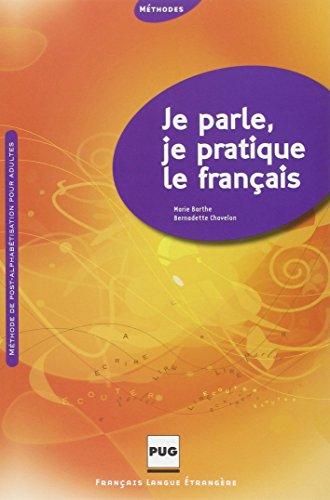9782706114625: Je parle, je pratique le français : Post-alphabétisation pour adultes