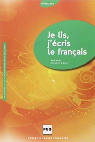 9782706114830: Je lis, j'écris le français : Méthode d'alphabétisation pour adultes - Livre de l'eleve (French Edition)