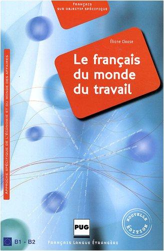 9782706114861: Le français du monde du travail