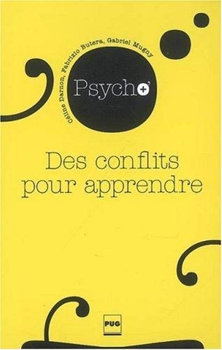 9782706114878: Des conflits pour apprendre (French Edition)
