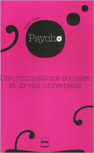 9782706114946: Discriminations sociales et droits universels : Itinéraires en psychologie sociale (La psychologie en plus)