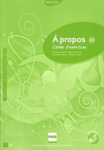 9782706115035: A propos A1 : Cahier d'exercices (1CD audio) (French Edition)