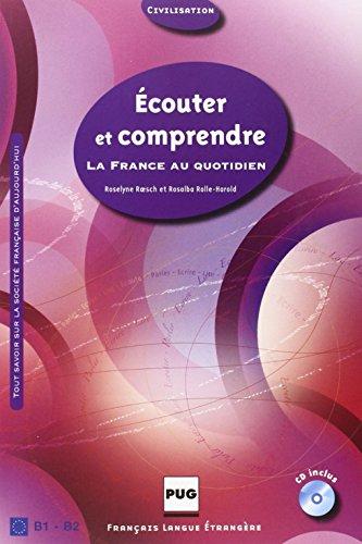 9782706115073: Ecouter et comprendre : La France au quotidien (1CD audio)