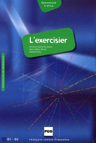 9782706115080: L'Exercisier : Manuel d'expression française