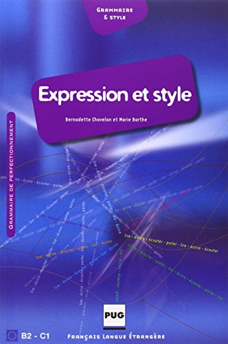 9782706115103: Expression et style B2-C1 (French Edition)