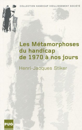 9782706115141: Les metamorphoses du handicap de 1970 a nos jours (French Edition)