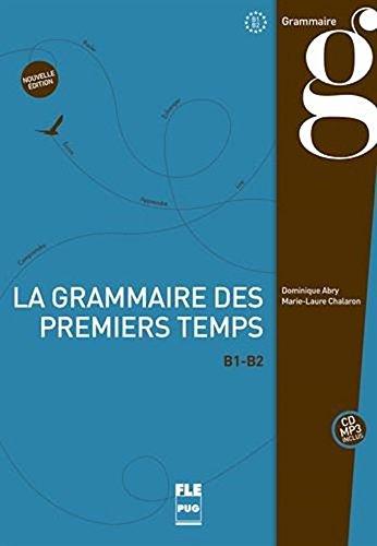 9782706115257: La grammaire des premiers temps : Volume 2 (Fran�ais langue �trang�re)