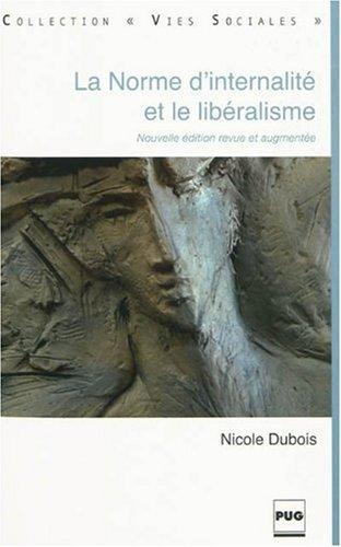 9782706115448: La norme d'internalité et le libéralisme