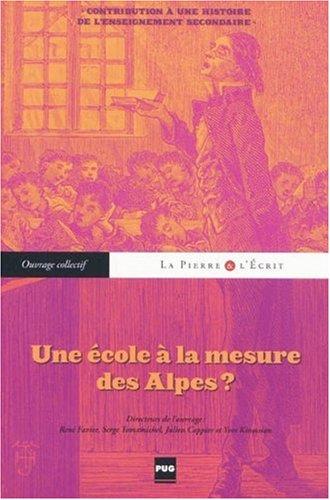Une école à la mesure des Alpes ? (French Edition): Collectif