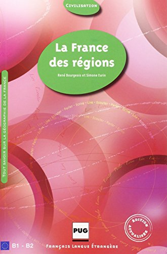 9782706115615: La France des régions (Français langue étrangère)