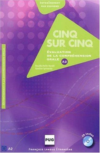 9782706115721: Cinq sur cinq : Evaluation de la compréhension orale au niveau A2 (1CD audio) (Français langue étrangère)