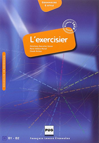 9782706115868: L'exercisier - Manuel D'expression Francaise: CECR B1-B2 (French Edition)